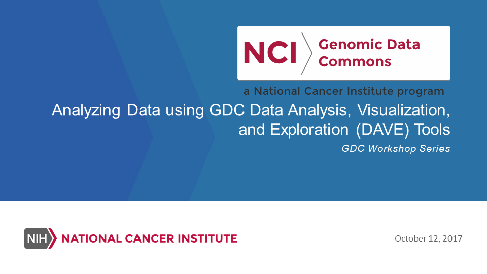 Analyzing Data using GDC Data Analysis, Visualization, and Exploration (DAVE) Tools