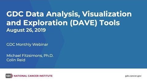 GDC Data Analysis, Visualization, and Exploration (DAVE) Tools